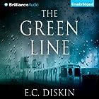 The Green Line Hörbuch von E. C. Diskin Gesprochen von: Jeff Cummings