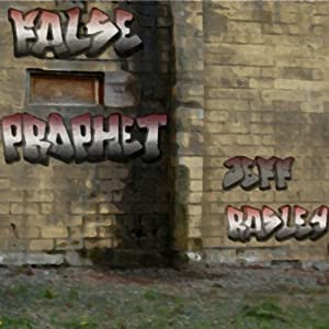 False Prophet, a Legal Thriller | [Jeff Rasley]