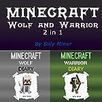 Minecraft: Wolf and Warrior | Billy Miner