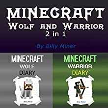 Minecraft: Wolf and Warrior | Livre audio Auteur(s) : Billy Miner Narrateur(s) : Charles D. Baker