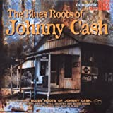 echange, troc Compilation, The Rouse Brothers - The Blues Roots Of Johnny Cash