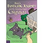 Boo's Fantastic Journey and the Amazing Angel Nightlight | Eric Robert Nielsen