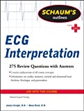 Schaums Outline of ECG Interpretation (Schaums Outline Series)