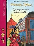 """Afficher """"Princesse Zélina n° 24 La Captive aux cheveux d'or"""""""