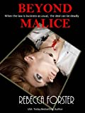 BEYOND MALICE (legal thriller, thriller)
