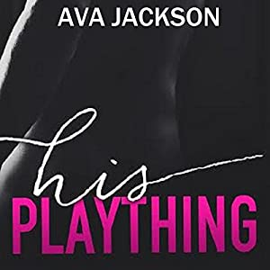 His Plaything Audiobook