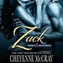 Zack: Armed and Dangerous, Book 1 Audiobook by Cheyenne McCray Narrated by Kelly Owens