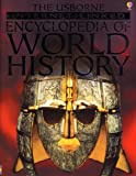 The Usborne Internet-Linked Encyclopedia of World History (0794503322) by Bingham, Jane