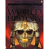 The Usborne Internet-Linked Encyclopedia of World History ~ Jane Bingham