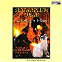 Sugarplum Dead: A Death on Demand Mystery Audiobook by Carolyn Hart Narrated by Kate Reading