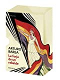 La forja de un rebelde (849793993X) by Arturo Barea