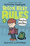 Never Swipe A Bully's Bear (Turtleback School & Library Binding Edition) (Roscoe Riley Rules)