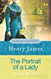 The Portrait of a Lady: In Half the Time (Compact Editions) (0753822741) by James, Henry