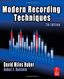 Modern Recording Techniques, Seventh Edition