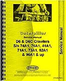 img - for Caterpillar D6 D6C Crawler Service Manual (CT-S-D6 (76A1)) book / textbook / text book