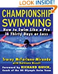 Championship Swimming: How to Improve...