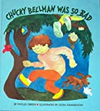 Chucky Bellman Was So Bad (0807511560) by Phyllis Green