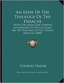 essay on the didache Weber, theissen and wandering charismatics in the didache jonathan a draper journal of early christian studies, volume 6, number 4, winter 1998, pp.