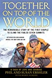 img - for Together on Top of the World: The Remarkable Story of the First Couple to Climb the Fabled Seven Summits book / textbook / text book