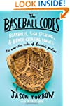The Baseball Codes: Beanballs, Sign S...