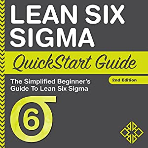 Lean Six Sigma QuickStart Guide Audiobook