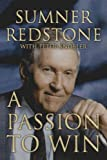 img - for A Passion to Win by Sumner Redstone (2010-12-01) book / textbook / text book