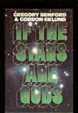 If the stars are gods (0399119426) by Benford, Gregory