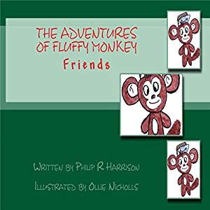 The Adventures of Fluffy Monkey: Friends Mini Audiobook
