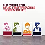 Forever Delayed - Manic Street Preachers