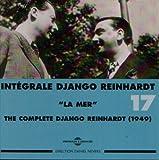 echange, troc Django Reinhardt - Vol.17 - La Mer - 1949 (2CD)