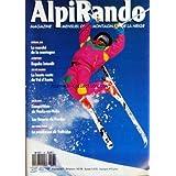 ALPI RANDO MAGAZINE [No 97] du 01/03/1987 - LE MARCHE DE LA MONTAGNE - RUPSHU INTERDIT - LA HAUTE ROUTE DU VAL...