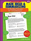 Main Ideas and Summarizing: 35 Reading Passages for Comprehension: Grades 4-8