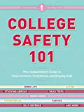 College Safety 101: Miss Independent's Guide to Empowerment, Confidence, and Staying Safe