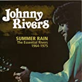 Summer Rains: The Essential Rivers 1964-1975