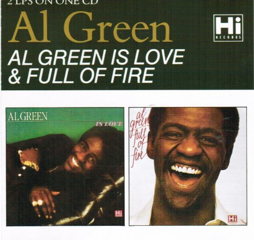 Al Green - Al Green Is Love / Full Of Fire - Zortam Music