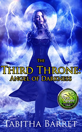 Book: The Third Throne - Angel of Darkness by Tabitha Barret