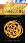 The Fourth Dimension: Sacred Geometry...