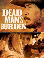 Dead Man's Burden [HD]