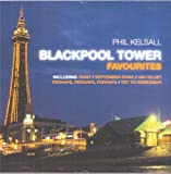 Phil Kelsall Blackpool Tower Favourites