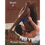 Desert of Desire (Wanton Weston Women Book 3) ~ Wynter Daniels