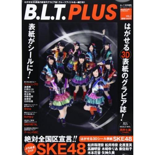 B.L.T.PLUS VOL.5 ([テキスト])