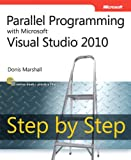 img - for Parallel Programming with Microsoft Visual Studio 2010 Step by Step (Step by Step Developer) book / textbook / text book