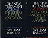 img - for The New Testament: A New Translation in Two Volumes. 'The Gospels and the Acts of the Apostles' and 'The Letters and the Revelation' book / textbook / text book