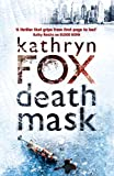 Kathryn Fox Death Mask (Anya Crichton)