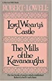 Lord Wearys Castle;  The Mills of the Kavanaughs (Harvest/HBJ Book)