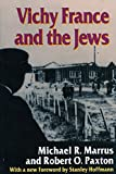 img - for Vichy France and the Jews: with a new Foreword [1995] by Stanley Hoffmann book / textbook / text book