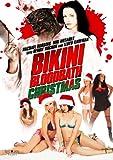 Bikini Bloodbath Christmas [DVD] [2009] [US Import]