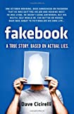 Dave Cicirelli Fakebook: A True Story. Based on Actual Lies