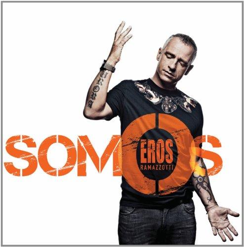 Eros Ramazzotti - Somos - Zortam Music