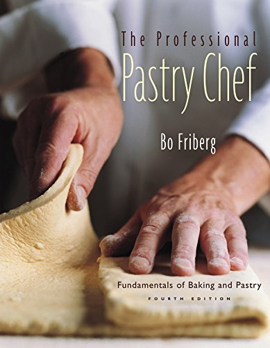 The Professional Pastry Chef: Fundamentals of Baking and Pastry, 4th Edition (Cia Professional Chef compare prices)
